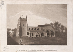 S. W. View of Claybrook Church, Leicestershire